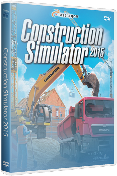 Construction Simulator 2015 (2014) PC | RePack от xatab