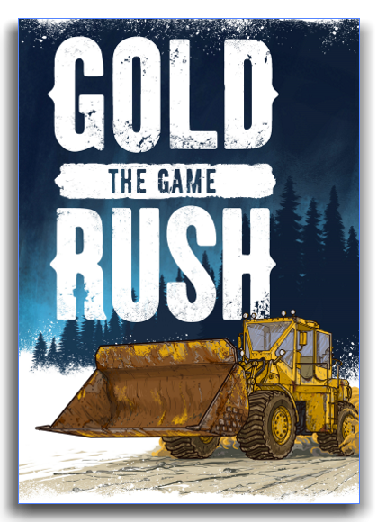 Gold Rush: The Game  (v 1.5.5.13475 ) [RePack] by xatab